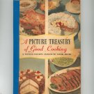 A Picture Treasury Of Good Cooking Cookbook By D. Taylor & L. Ziegfeld