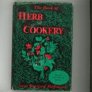 The Book Of Herb Cookery Cookbook By Irene Botsford Hoffmann Vintage