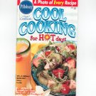 Pillsbury Cool Cooking For Hot Days Cookbook Classic #197 1997