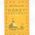 Old Favorite Honey Recipes Cookbook Vintage 1941 American Honey Institute