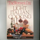 The Woman's Day Book Of Light Italian Cooking Cookbook Traux 0517653583