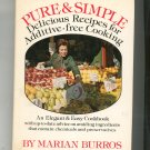 Pure & Simple Cookbook By Marian Burros Hard Cover 0688032850