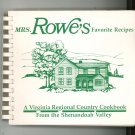 Mrs. Rowe's Favorite Recipes Cookbook 2nd Edition Shenandoah Valley 1989