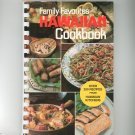 Family Favorites Hawaiian Cookbook Over 250 Recipes