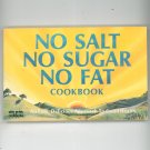 No Salt No Sugar No Fat Cookbook By Williams & Silverman Nitty Gritty
