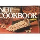 The Nut Cookbook From Planters 1982