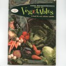 Good Housekeeping's Book Of Vegetables Cookbook Vintage 1958 #10