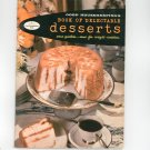 Good Housekeeping's Book Of Delectable Desserts Cookbook Vintage 1958 #11