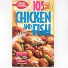 Betty Crocker 105  New Ideas Chicken And Fish Cookbook Number 78 1993
