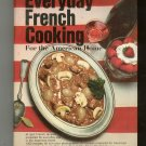 Everyday French Cooking Cookbook By Henri Paul Pellaprat