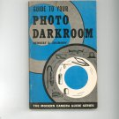 Guide To Your Photo Darkroom By Herbert Shumway 0817402322 Vintage