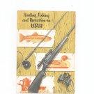 Vintage Hunting Fishing & Recreation In Utah Travel Guide George Clyde