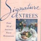 Signature Entrees Cookbook Master Chefs Institute Hard Cover