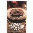 Vintage Make It Right With Riceland Rice Cookbook 1979