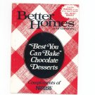 Better Homes And Gardens Best You Can Bake Chocolate Desserts Cookbook 1983