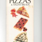 The Book Of Pizzas & Italian Breads Cookbook by Sarah Bush 0895867885