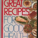 Great Recipes For Good Health Cookbook Reader's Digest 0895773066