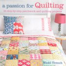 A Passion For Quilting 35 Step by Step 9781908170316