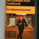 The Graham Kerr Cookbook By The Galloping Gourmet Vintage 1969 Hard Cover