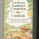 Lois Burpee's Gardener's Companion And Cookbook Hard Cover First Edition 0060380217
