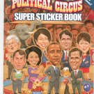 Political Circus Super Sticker Book 2012 by Tim Foley 0486490427