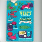 What's Cooking Down In Maine Cookbook by Willian C. Roux Vintage