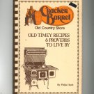 Cracker Barrel Old Timey Recipes & Proverbs Cookbook by Phila Hatch 0960619216