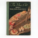 The New Art Of Buying Preserving & Preparing Foods Cookbook Vintage 1939 General Electric