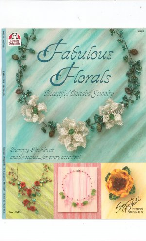 Fabulous Florals Beaded Jewelry Suzanne McNeill 1574218921 Design Originals 2335