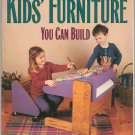 Kids Furniture You Can Build by David & Jeanie Stiles Weekend Project Book 1881527492