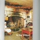 From Williamsburg Kitchens Cookbook by Kay Willard Vintage