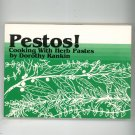 Pestos Cooking With Herb Pastes Cookbook by Dorothy Rankin 0895941805