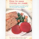 How To Save Money On Meat Cookbook Vintage by Ocean Spray Cranberry Sauce