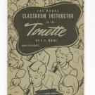 The Moore Classroom Instruction For The Tonette Music Book Vintage Appleton Publishing 03074