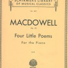 Schirmer's Library Musical Classics Macdowell Op. 32 Four Little Poems Piano Vol. 1497