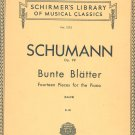 Schumann Op. 99 Bunte Blatter Piano Volume 1275 Schirmers Library Musical Classics Vintage