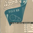 Wood's V Belt Drive Manual Catalog Vintage 1956 Sure Grip With Price List