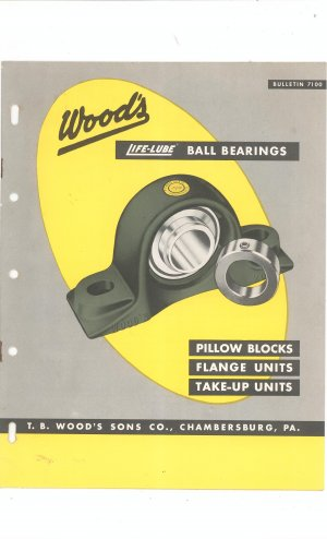 Wood's Life Lube Ball Bearings Catalog / Bulletin Vintage 1957