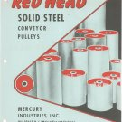 Red Head Solid Steel Conveyor Pulleys Mercury Industries Catalog / Bulletin Vintage 1959