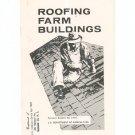 Vintage Roofing Farm Buildings Bulletin 2170 US Dept. Agriculture 1961