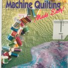 Machine Quilting Made Easy by Maurine Noble That Patchwork Place Joy Of Quilting 1564770745