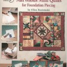 Marvelous Mini Quilts For Foundation Piecing by Ellen Rosintoski 4158  0881956651