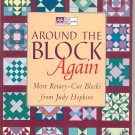 Around The Block Again by Judy Hopkins Quilting 1564772659