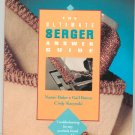 The Ultimate Serger Answer Guide by Baker Brown & Kacynski 0801986451