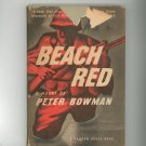 Beach Red by Peter Bowman Vintage Hard Cover With Dust Jacket Random House