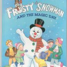 Frosty The Snowman And The Magic Day A Big Golden Book 0307123391