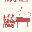 Three Pals One Piano Six Hands Sheet Music Vintage Pro Art
