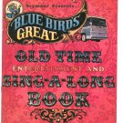 Seymour Presents Blue Bird's Great Old Time Entertainment & Sing Along Book Bus