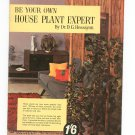 Vintage Be Your Own House Plant Expert by Dr. D. G. Hessayon 4th Impression