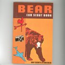 Vintage Bear Cub Scout Book Boy Scouts Of America 1976  0839532318
